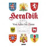 Heraldik –  Von Adler bis Zinne